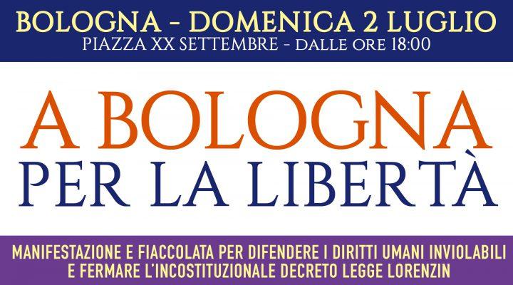 A Bologna per la liberta! – Manifestazione e fiaccolata domenica 2 luglio