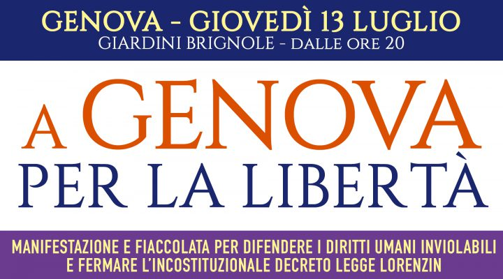 A Genova per la libertà! Manifestazione 13 luglio