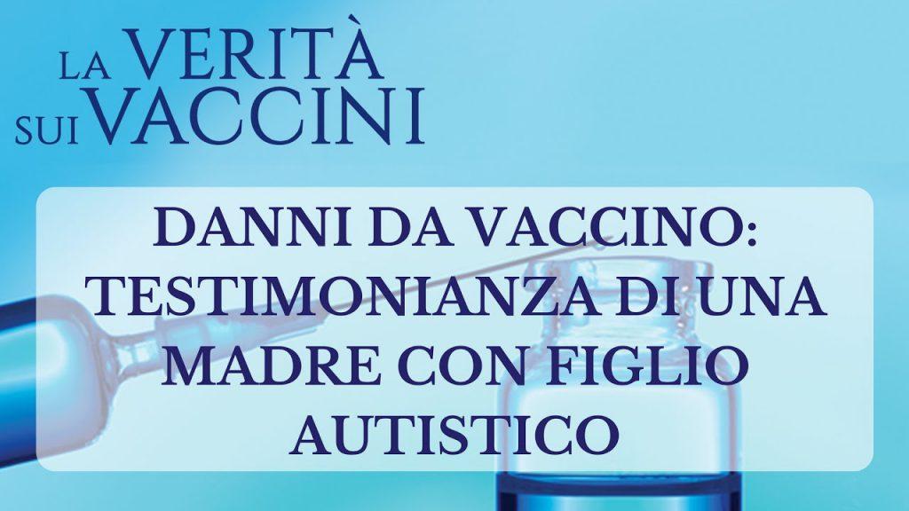 Danni da vaccino: testimonianza di una mamma con bimbo autistico
