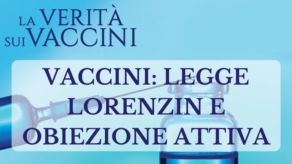Vaccini: legge Lorenzin e obiezione attiva